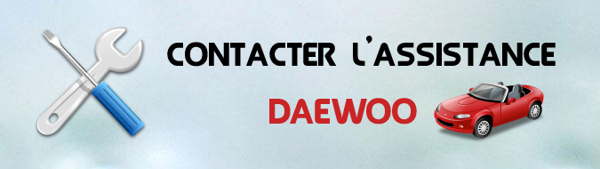 Assistance Daewoo