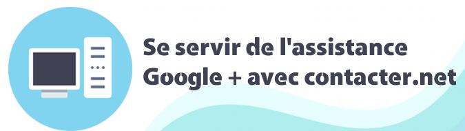 Assistance Google+