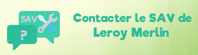 SAV Leroy Merlin