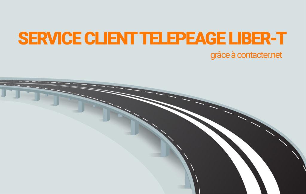 Service client télépéage liber-t