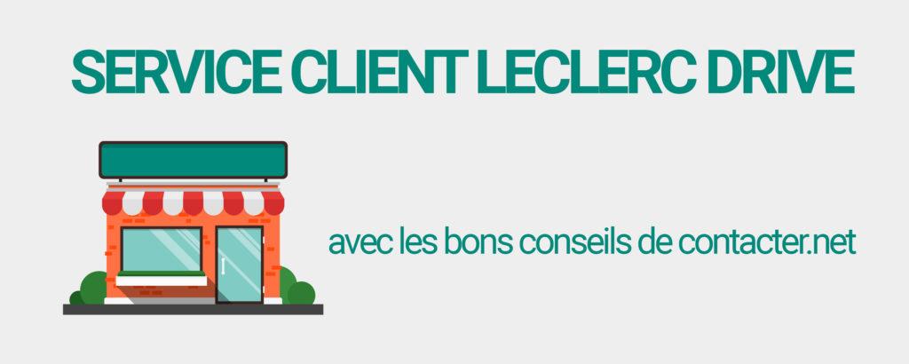 service client leclerc drive