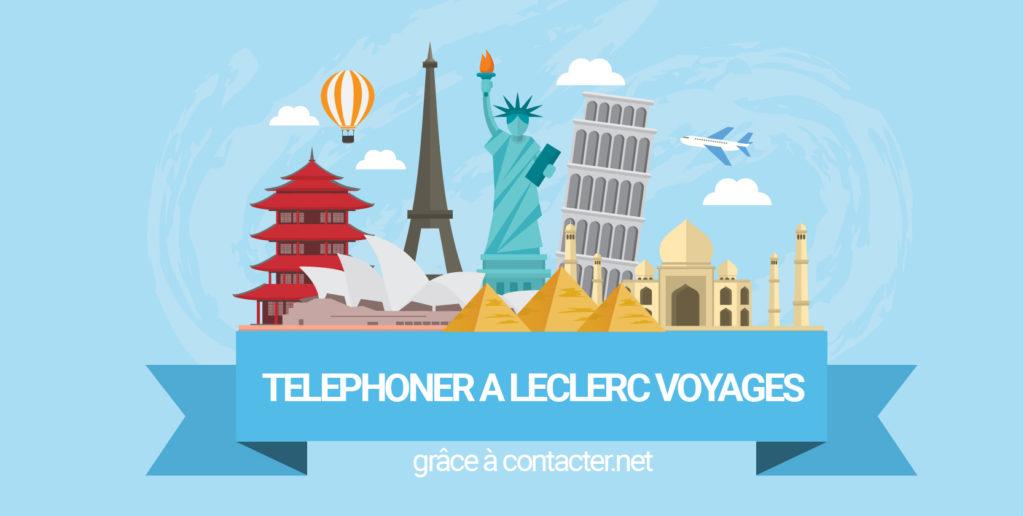 telephoner au service client de leclerc voyage