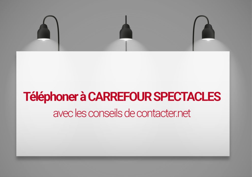 telephoner a carrefour spectacles